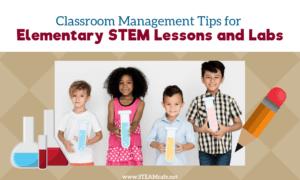 Elementary STEM Classroom Management
