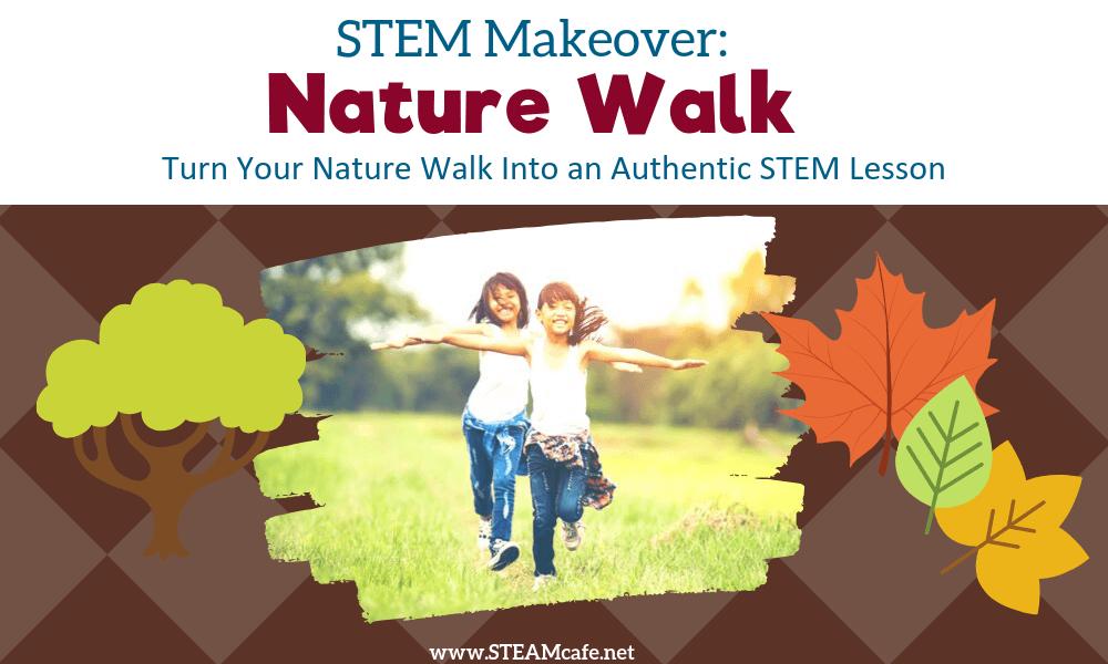 STEM Nature Walk