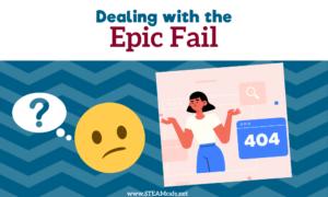 Overcoming Epic Fail
